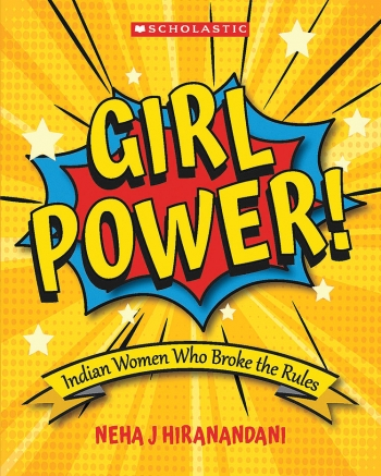 "This bright -yellow, red and blue cover shows the words ""Girl Power!"" exploding onto the page."