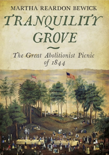 "The FreshInk list is illustrated with an image of the cover of ""Tranquility Grove"" by Martha Reardon Bewick, which displays an antique painting of the Great Abolitionist Picnic of 1844."
