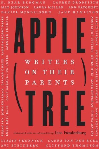 The cover of Apple/Tree : Writers on their Parents consists of black and white type against a red background.