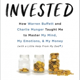 The cover of INVESTED depicts three glass jars with coins in them, one almost empty, one half-full, and one overflowing.