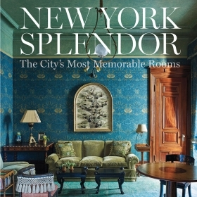 The cover of New York Splendor by Wendy Moonan '68 depicts a sumptuous New York City living room with velvet furnishings and blue and gold wallpaper.