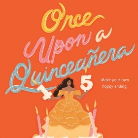 The cover of Once Upon a Quinceañera by Monica Gomez-Hira '95 is a painting of a young woman in a ball gown atop a cake decorated with pink flamingos.